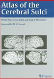 Atlas of the Cerebral Sulci, Ono, Michio and Abernathey, C., 0865773629