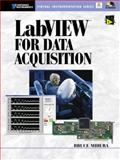 LabVIEW for Data Acquisition, Mihura, Bruce, 0130153621