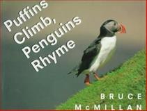 Puffins Climb, Penguins Rhyme, Bruce McMillan, 0152003622