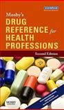 Mosby's Drug Reference for Health Professions, Mosby, 0323063624