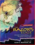 The Razor's Edge : Sharp Thinking in World History, Bowman, Glen, 0757543626