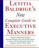 Letitia Balderige's New Complete Guide to Executive Manners, Letitia Baldrige, 0892563621