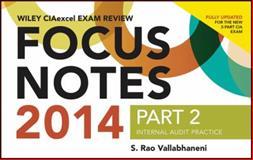 Wiley CIA Exam Review 2014 Focus Notes, Vallabhaneni, 111889362X