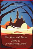 The Stones of Moya, Marnie R. Mercier, 1462013627
