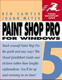 Paint Shop Pro 5 for Windows, Sawyer, Ben and Meyer, Joann, 0201353628