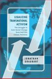 Legalizing Transnational Activism : The Struggle to Gain Social Change from NAFTA's Citizen Petitions, Graubart, Jonathan, 0271033622