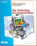 Communication 2000 - The Technology of Communication, Agency for Instructional Technology, 0538433620