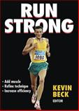 Run Strong, Kevin Beck, 073605362X