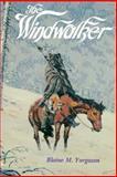The Windwalker, Blaine M. Yorgason, 0884943623