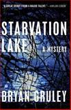 Starvation Lake, Bryan Gruley, 1416563628