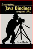Learning Java Bindings for Opengl, Davis, Gene, 142080362X