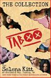 Taboo the Collection, Selena Kitt, 1481813625