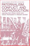 Paternalism, Conflict, and Coproduction, Lawrence Susskind and Michael Elliott, 1489903623