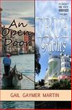 An Open Door and True Riches, Gail Gaymer Martin, 1494853620