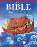 The Bible for Children, Murray Watts, 1561483621