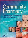 Community Pharmacy : Symptoms, Diagnosis and Treatment, Rutter, Paul, 0443073627