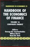 Handbook of the Economics of Finance : Corporate Finance, , 0444513620