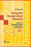 Using the Borsuk-Ulam Theorem 9783540003625