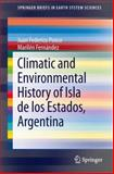 Climatic and Environmental History of Isla de los Estados, Argentina, Fernández, Marilén and Ponce, Juan Federico, 9400743629