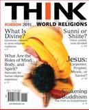 THINK World Religions, Roy R. Robson, 0205773621