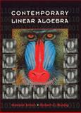 Contemporary Linear Algebra, Anton, Howard and Busby, Robert C., 0471163627