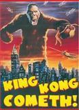 King Kong Cometh!, Paul A. Woods, 0859653625