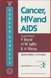 Cancer, HIV and AIDS, V. Beral, Howard W. Jaffe, 0879693622