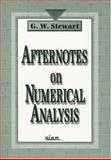 Afternotes on Numerical Analysis, Stewart, G. W., 0898713625