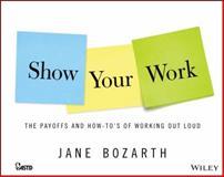 Show Your Work, Bozarth, Jane, 1118863623