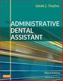 The Administrative Dental Assistant, Gaylor, Linda J., 1437713629