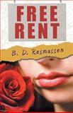Free Rent, B. D. Rasmussen, 1480803626