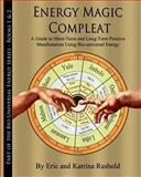 Energy Magic Compleat, Katrina Rasbold and Eric Rasbold, 1492303623