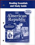 The American Republic since 1877 : Reading Essentials and Study Guide, Glencoe McGraw-Hill, 0078743621