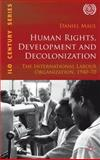 Human Rights, Development and Decolonization 9780230343627