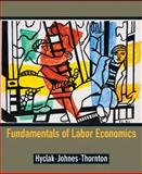 Fundamentals of Labor Economics, Hyclak, Thomas and Johnes, Geraint, 039592362X