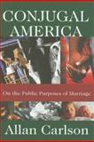 Conjugal America 9780765803627