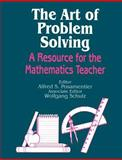 The Art of Problem Solving : A Resource for the Mathematics Teacher, , 0803963629