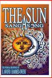 The Sun Sang a Song, S. Hammed-Owens, 149093362X