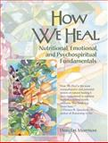 How We Heal, Douglas Wyeth Morrison, 155643362X