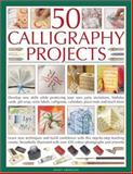 50 Calligraphy Projects, Janet Mehigan, 1844763625