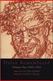 Dylan Remembered, 1935-1953, David N. Thomas and Colin Edwards, 1854113623