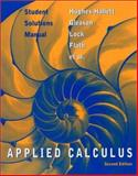 Student Solutions Manual to Accompany Applied Calculus, Hughes-Hallett, Deborah and Gleason, Andrew M., 0471213624