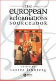The European Reformations Sourcebook, , 0631213627