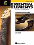 Essential Elements for Guitar, Book 1, Will Schmid and Bob Morris, 142345362X
