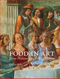 Food in Art : From Prehistory to the Renaissance, Gillian Riley, 1780233620