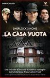 Sherlock's Home, Sherlock Holmes Fans, 1780923627