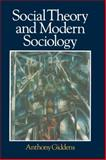 Social Theory and Modern Sociology, Giddens, Anthony, 0745603629