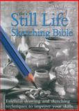 Still Life Sketching Bible, David Poxon and Hazel Harrison, 078582362X