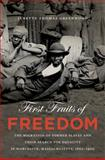 First Fruits of Freedom, Janette Thomas Greenwood, 0807833622