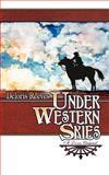 Under Western Skies, Deloris Reeves, 1469913623